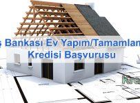 İş Bankası Ev Yapım/Tamamlama Kredisi Başvurusu