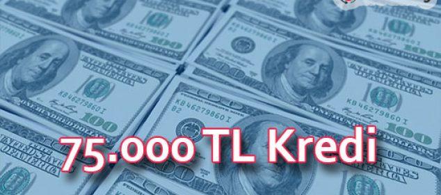 75.000 TL Kredi Veren Bankalar