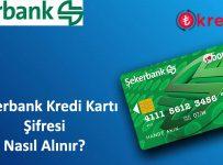 Şekerbank Kredi Kartı Şifre Alma