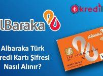 Albaraka Türk Kart Şifresi Alma
