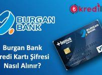 Burgan Bank Kart Şifresi Alma