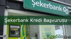 Şekerbank Kredi Başvurusu 2018