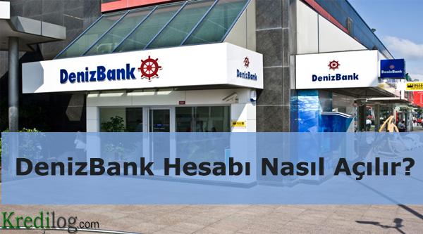 DenizBank hesabi nasil acilir
