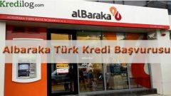 Albaraka Türk Kredi Başvurusu 2018