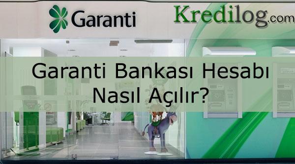 garanti bankası hesabı nasıl açılır