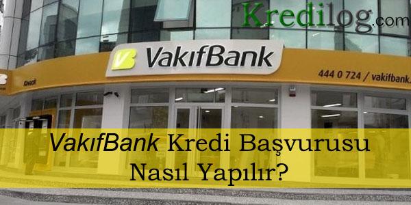 vakıfbank kredi başvurusu