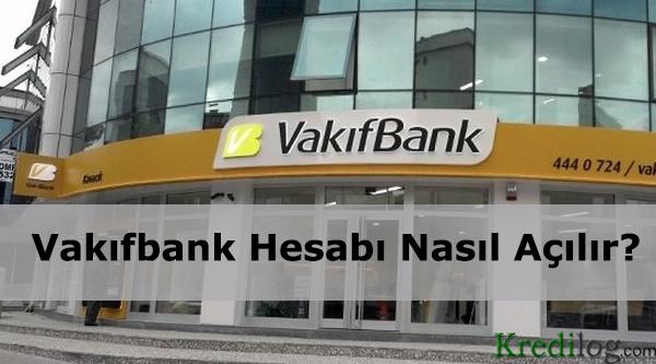 vakifbank hesabi nasil acilir