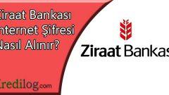 Ziraat Bankası İnternet Şifresi Nasıl Alınır?