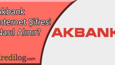 Akbank İnternet Şifresi Nasıl Alınır?