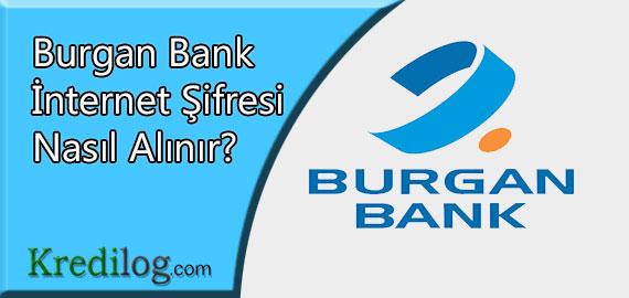 Burgan Bank İnternet Şifresi Nasıl Alınır?
