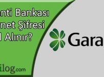Garanti Bankası İnternet Şifresi Nasıl Alınır?