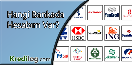 Hangi Bankada Hesabımın Olduğunu Nasıl Öğrenebilirim?