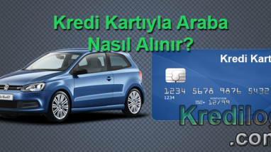 Kredi kartıyla araba nasıl alınır?