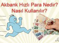 Akbank Hızlı Para Nedir