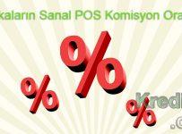 Bankaların Sanal POS Komisyon Oranları