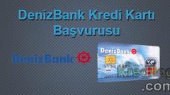Denizbank Kredi Kartı Başvurusu 2018