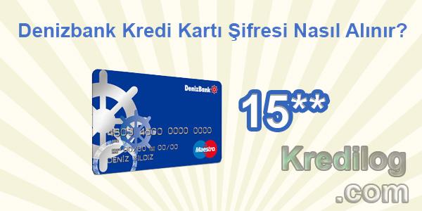 Denizbank Kredi Kartı Şifresi Nasıl Alınır