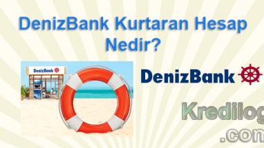 Denizbank kurtaran hesap nedir?