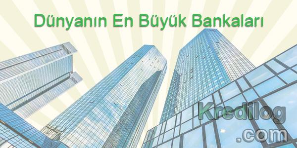 Dünyanın En Büyük Bankaları