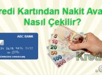 Kredi Kartından Nakit Avans Nasıl Çekilir?