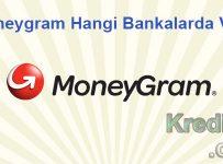 Moneygram Hangi Bankalarda Var?