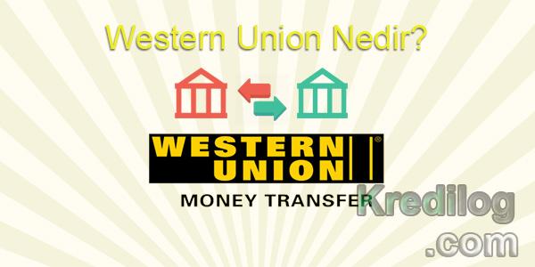 Western Union Nedir?