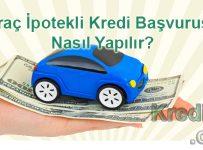 Araba İpotekli Kredi Başvurusu