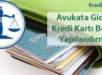 avukata giden kredi kartı borcu yapılandırma