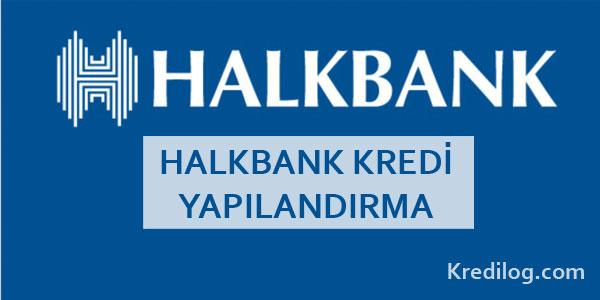halkbank kredi yapılandırma
