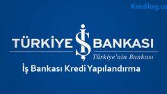 İş Bankası Kredi Yapılandırma 2018