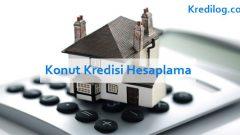 Konut Kredisi Hesaplama 2018