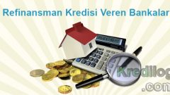 Refinansman Kredisi Veren Bankalar 2018