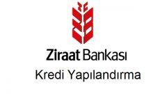 Ziraat Bankası Kredi Yapılandırma 2018