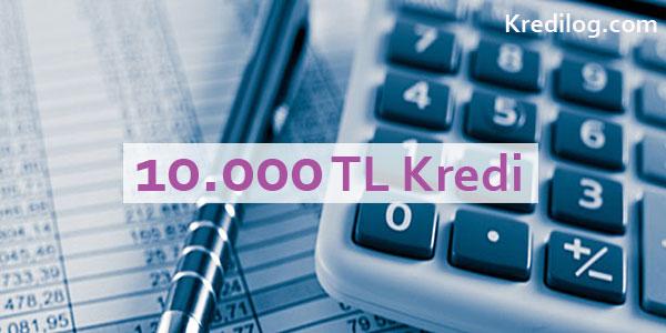 10000 tl kredi veren bankalar