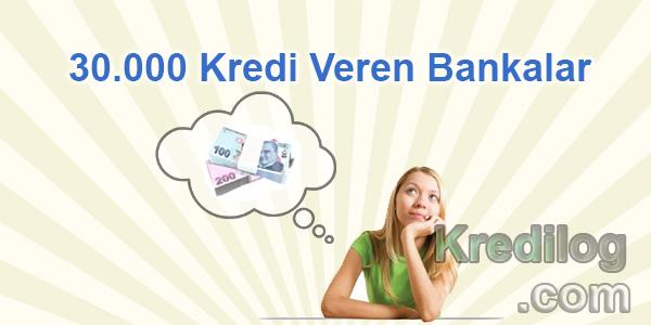 30.000 TL Kredi Veren Bankalar