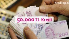 50.000 TL Kredi Veren Bankalar 2018