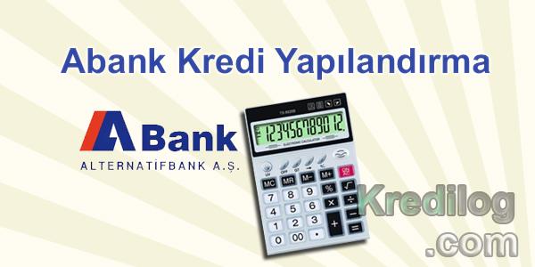 Abank Kredi Yapılandırma