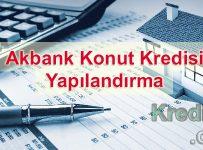 Akbank Konut Kredisi Yapılandırma