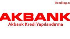 Akbank Kredi Yapılandırma 2018