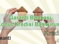 Garanti Bankası Konut Kredisi Başvurusu