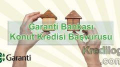 Garanti Bankası Konut Kredisi Başvurusu 2018