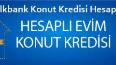 Halkbank Konut Kredisi Hesaplama 2018