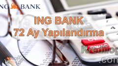 ING Bank 72 Ay Yapılandırma 2018