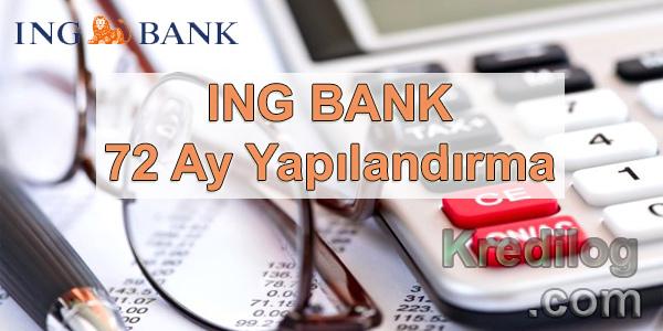 ING Bank 72 Ay Yapılandırma