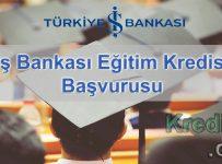 İş Bankası Eğitim Kredisi Başvurusu
