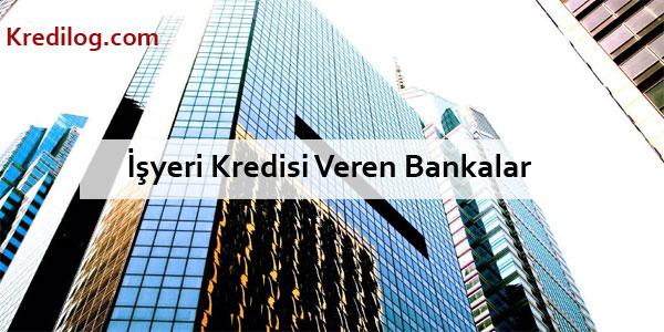 işyeri kredisi veren bankalar