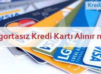 sigortasız kredi kartı