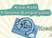 Kredi Kartı Erteleme Kampanyaları
