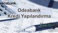 Odeabank Kredi Yapılandırma 2018