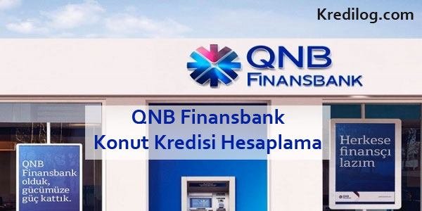 QNB Finansbank Konut Kredisi Hesaplama